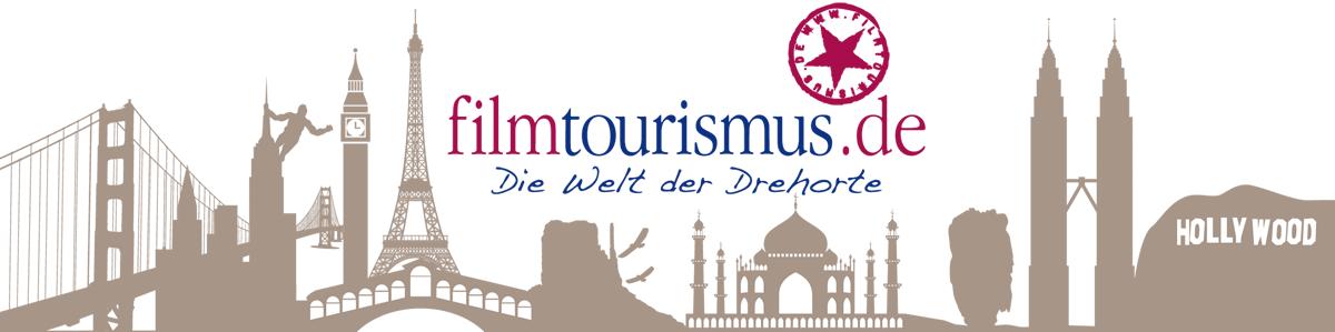 Filmtourismus - Die Welt der Drehorte